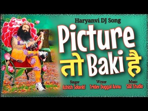 SONG.Picture To Baki Ha. Singer. Ashish Solanki. Writer- Tridev Duggal Annu.  Video- Simranjeet Insa