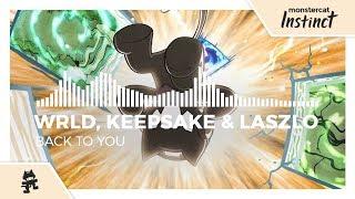 WRLD, Keepsake & Laszlo - Back to You [Monstercat Release]