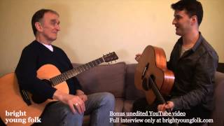 Martin Carthy & Jim Moray discuss guitar tunings