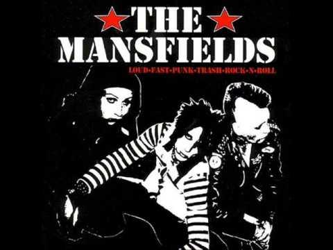 The Mansfields - Loud, Fast, Punk, Trash, Rock N Roll (Full Album)