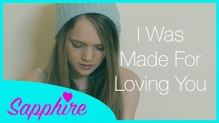 Tori Kelly - I Was Made For Loving You ft. Ed Sheeran - Cover by 12 year old Sapphire