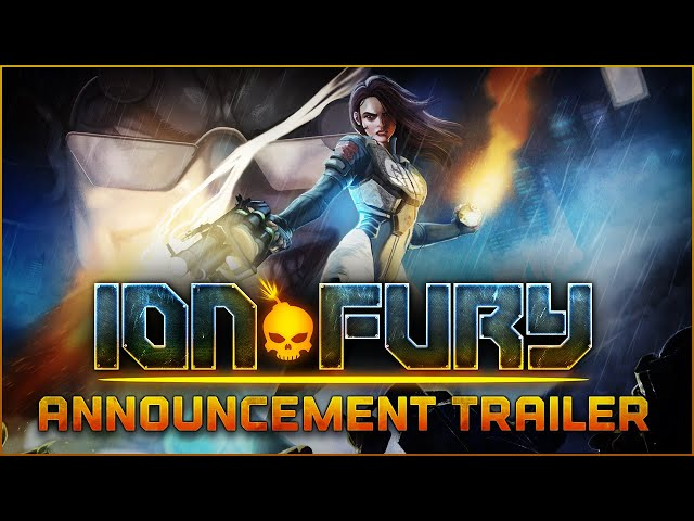 ION FURY - PC RELEASE DATE TRAILER [ION MAIDEN]