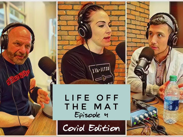 Life Off the Mat - Episode 4