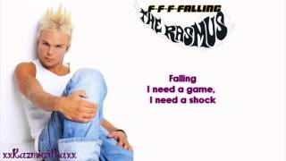 The Rasmus - F-F-F-Falling (Lyrics)