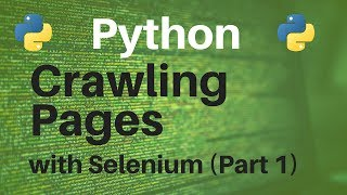Crawling Pages with Selenium (Part 1/2)