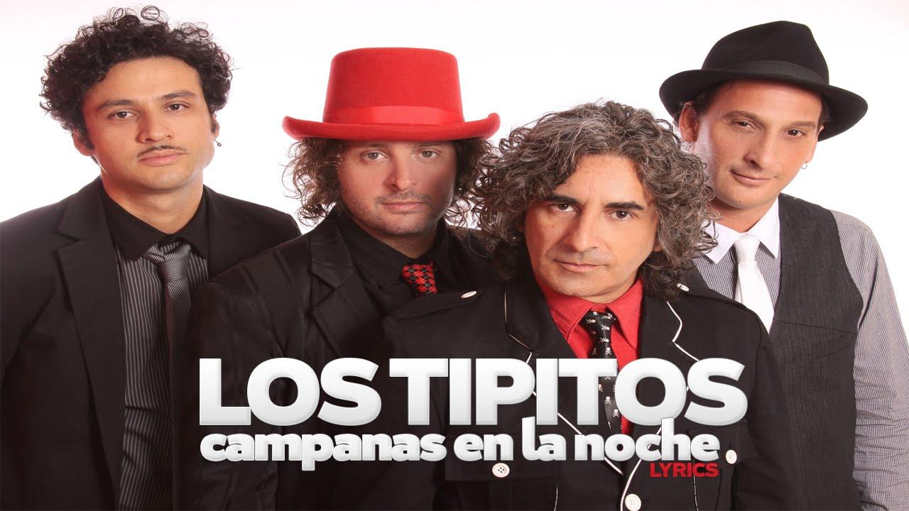 los-tipitos-campanas-en-la-noche-letra-playlist-music