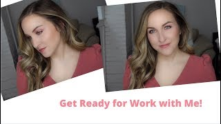 Get Ready with Me! | Easy Makeup for Work