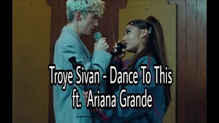 Troye Sivan - Dance To This ft. Ariana Grande (Audio Official)