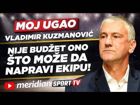 Vladimir Kuzmanović: Nije budžet ono što može da napravi ekipu! | MOJ UGAO