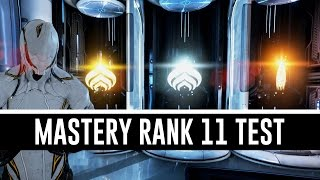 Mastery Rank 11 Test & All You Need To Know (Warframe)
