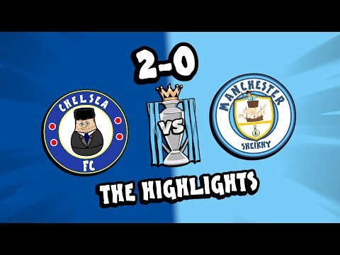 ⚽️Chelsea vs Man City - the HIGHLIGHTS!⚽️ (Kante Luiz Parody Goals) Mp3