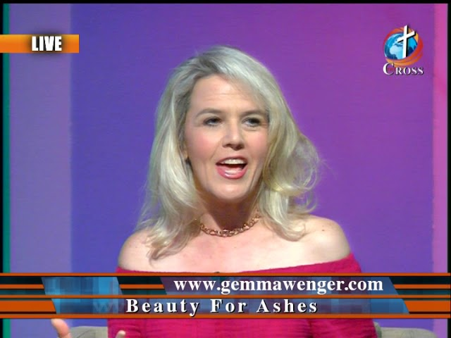 Pastor Gemma Wenger - Beauty for Ashes / Gemma Wenger's Hollywood