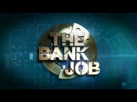 The Bank Job (02.01.12) First Episode