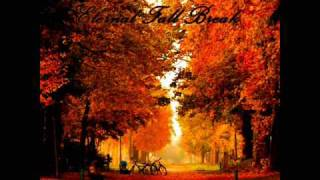 Eternal Fall Break ( Instrumental )  - Autumn