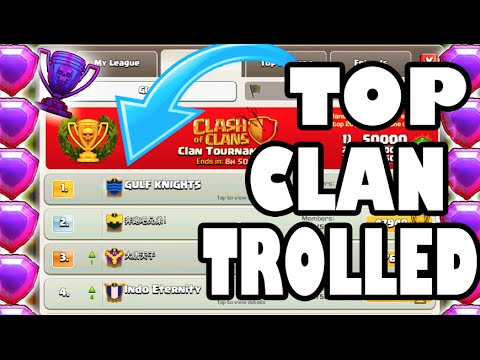 Clash Of Clans - TOP CLAN TROLLED ME!