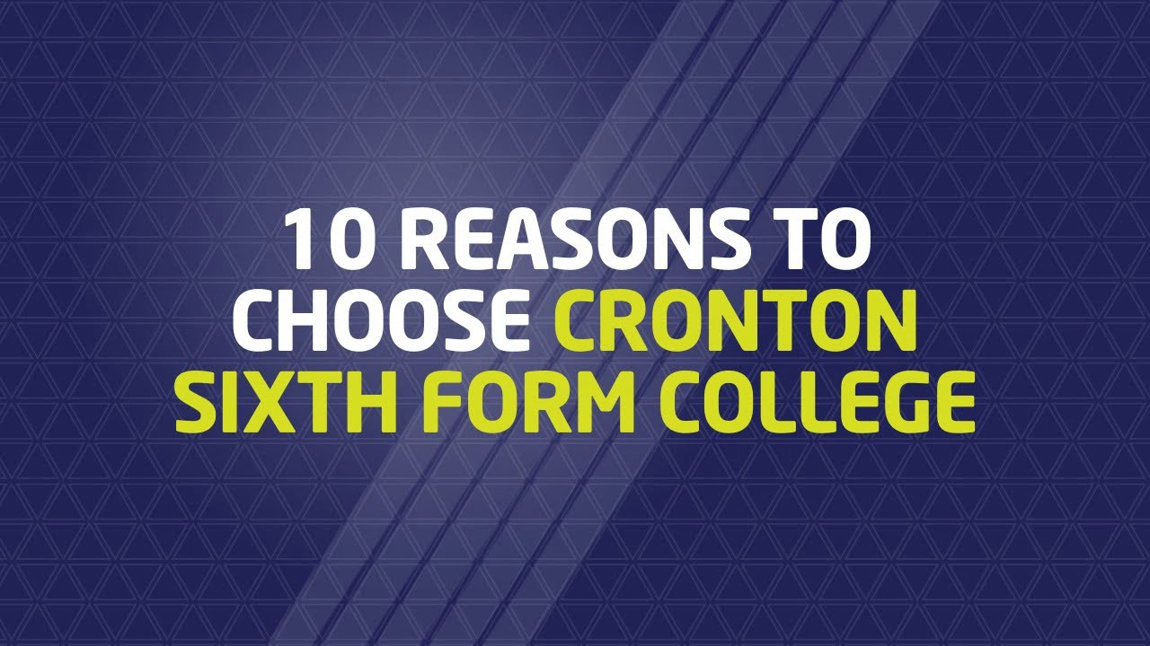 reasons to join cronton sixth form college 10 reasons to join cronton sixth form college