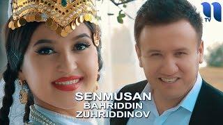 Bahriddin Zuhriddinov Senmusan Бахриддин Зухриддинов Сенмусан