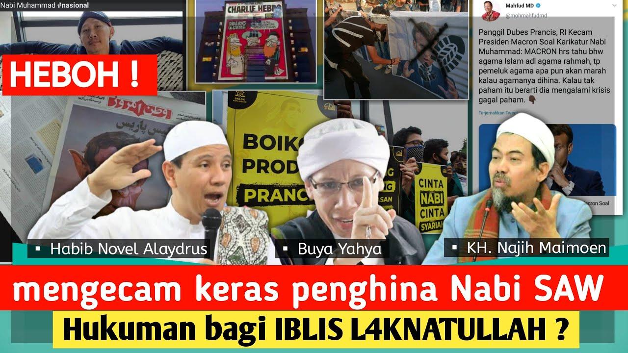 Nabi marah besar | presiden prancis hina nabi | boikot produk prancis