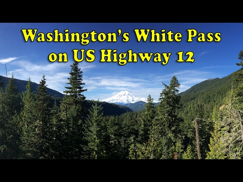 Scenic Sunday Drive: Washington's White Pass on US 12