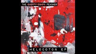 The Choppy Bumpy Peaches - MELOCOTÓN EP (FULL EP)