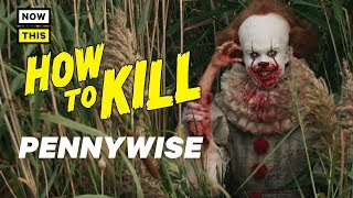 Download How to Kill Pennywise | NowThis Nerd Mp3 and Videos