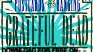 grateful dead - She Belongs To Me - Postcards Of The Hanging