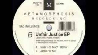 Bad Influence - Unfair Justice EP - Dance for Me