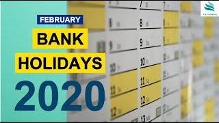 Bank Holidays for February 2020 ?