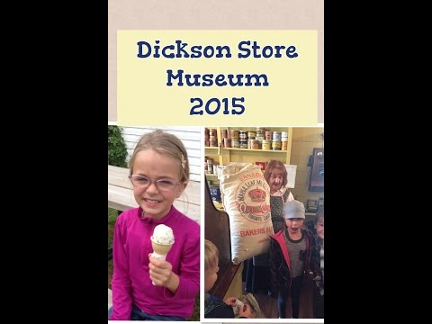 2015 Dickson Store Museum 2J and 2L