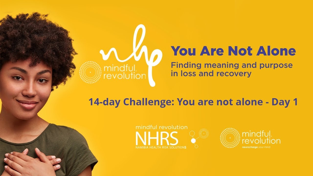 NHRS 14-day Challenge: You are not alone - Day 1