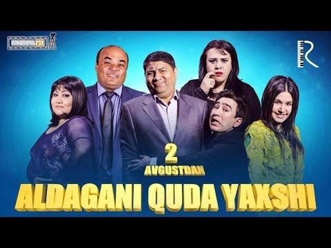 Aldagani quda yaxshi (o'zbek film)   Алдагани куда яхши (узбекфильм) #UydaQoling