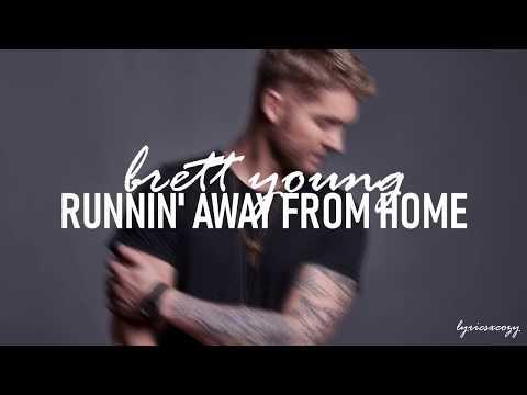 brett-young---runnin'-away-from-home-(lyrics)