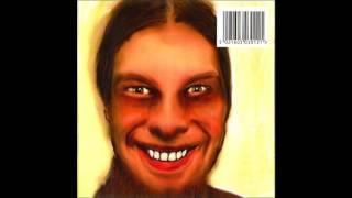 (432Hz) Aphex Twin - Wax the nip. - 03 - sort order                          1995 - 02 -
