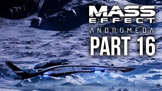 MASS EFFECT ANDROMEDA Walkthrough Part 16 - H-047c (Female) Full Game
