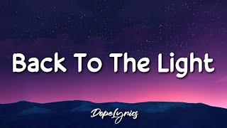 SlidV - Back To The Light (Lyrics) 🎵