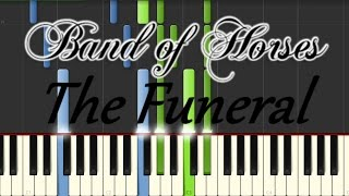 Band of Horses - The Funeral - Piano Version