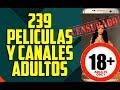 PELICULAS Y CANALES DE ADULTOS EN ANDROID 2017|ProAndroidHD
