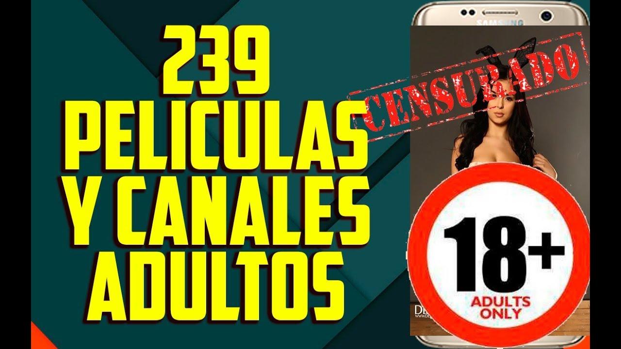 PELICULAS Y CANALES DE ADULTOS EN ANDROID 2017|ProAndroidHD - YouTube