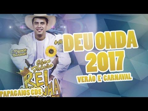 REI DA CACIMBINHA 2017 -  PINGA E MORTADELA 2017 - CARNAVAL 2017 - MUSICAS NOVAS - CD COMPLETO