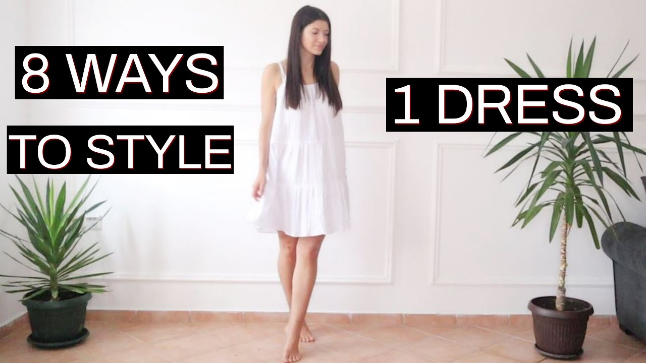 1 Dress Styled In 8 Ways | FOR When You Don't Know What To Wear
