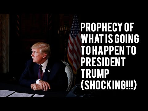 prophecy-of-what-is-going-to-happen-to-president-trump-(shocking!!!)