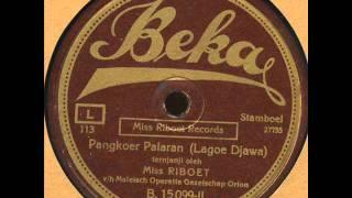 Miss Riboet Orion - Pangkoer Palaran ( Lagoe Djawa ) P