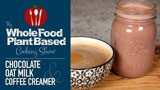 Vegan Chocolate Oat Milk & Coffee Creamer Recipe