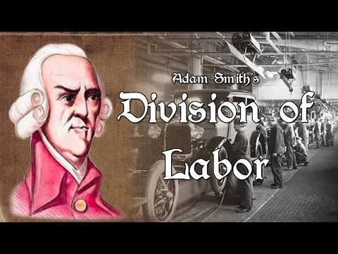 1.1 - Smith's Division of Labor (Wealth of Nations Explained)