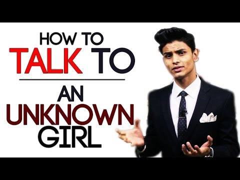 How To TALK To An UNKNOWN GIRL? | Getting Over APPROACH ANXIETY | Mayank Bhattacharya