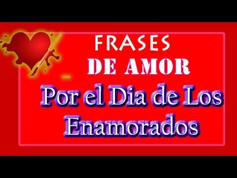 Frases De Amor Por El Dia De Los Enamorados Youtube