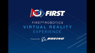 FIRST Robotics Virtual Reality Experience - archive version