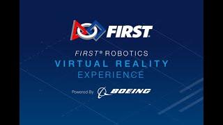 FIRST Robotics Virtual Reality Experience