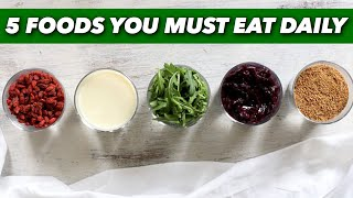 5 FOODS YOU MUST EAT DAILY. For Healthy Life