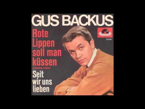Gus Backus  Rote Lippen soll man küssen
